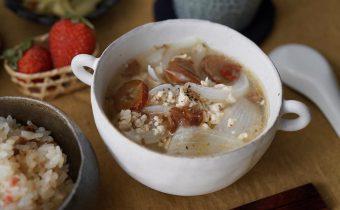 なつめ レシピ 「新玉ねぎと鶏肉の美肌スープ」